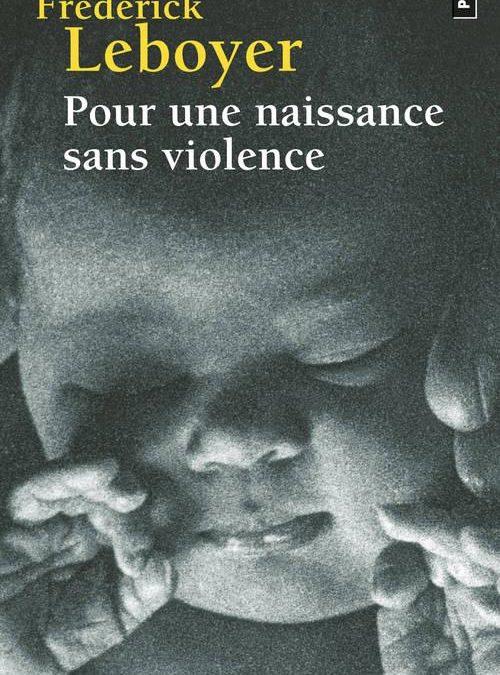 «Pour une Naissance sans violence»