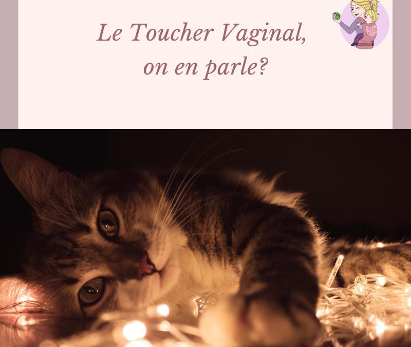 Le toucher vaginal