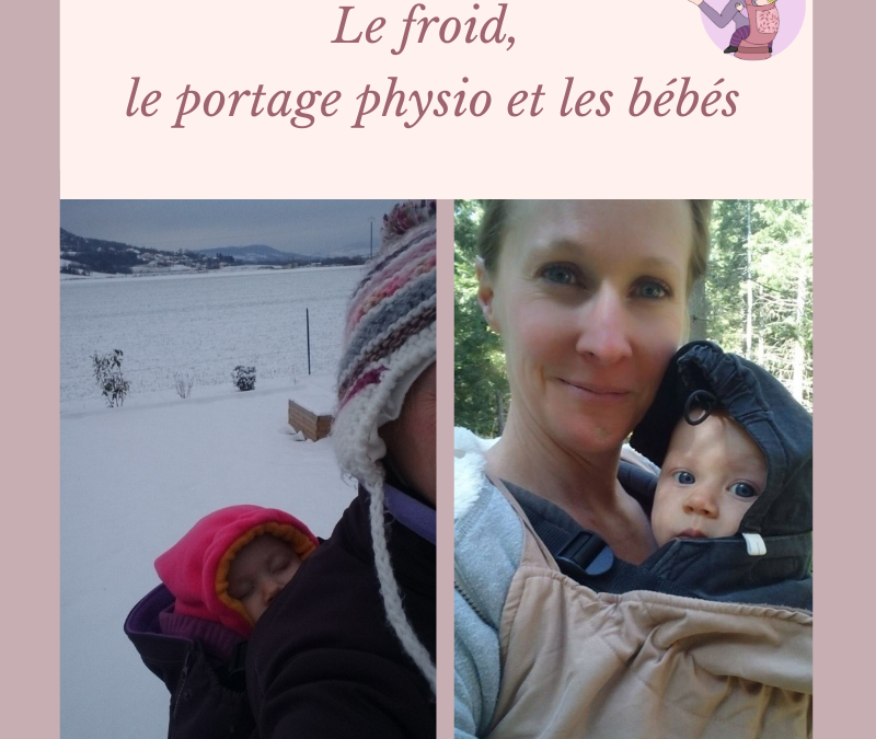 Le froid, le bébé et le portage…