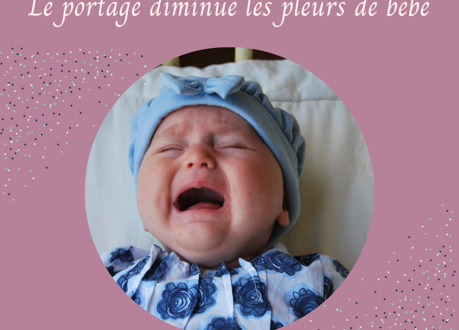 Le portage diminue les pleurs